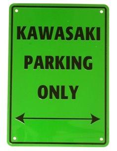 PLACA KAWASAKI PARKING ONLY