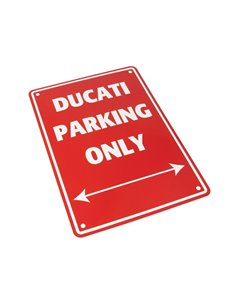 PLACA DUCATI PARKING ONLY